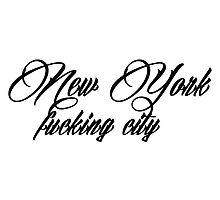 New York F****** City Photographic Print