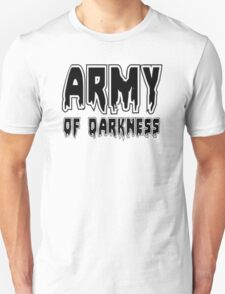 ARMY OF DARKNESS by Zombie Ghetto Unisex T-Shirt