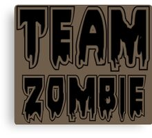 TEAM ZOMBIE by Zombie Ghetto Canvas Print