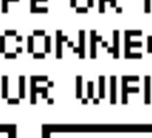 i hope ur mum disconnects ur wifi Sticker