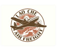 Lao Che Air Freight Art Print