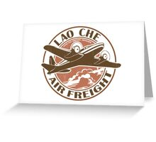 Lao Che Air Freight Greeting Card