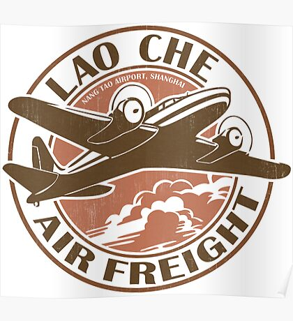 Lao Che Air Freight Poster