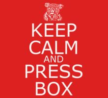 Keep Calm and Press Box by cowatson