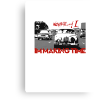 Withnail & I - I'm Making Time Canvas Print