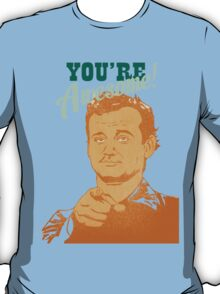 You're Awesome! Bill Murray T-Shirt