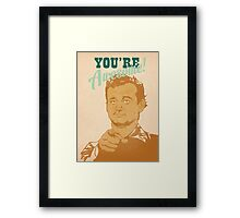 You're Awesome! Bill Murray Framed Print