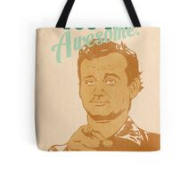 You're Awesome! Bill Murray Tote Bag