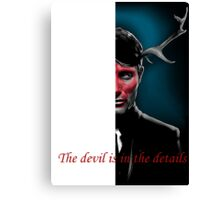 The Devil is in the Details Canvas Print