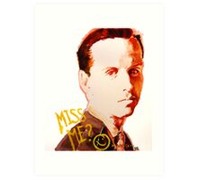 Miss me? - Jim Moriarty Art Print