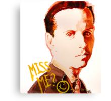 Miss me? - Jim Moriarty Canvas Print