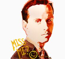 Miss me? - Jim Moriarty Unisex T-Shirt