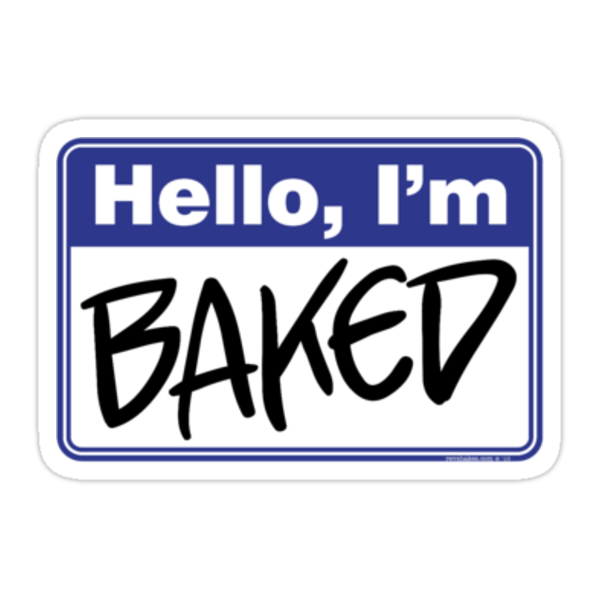 Hello, I'm Baked - Shirt for Stoners by Rev. Shakes Spear