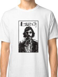 Butch Classic T-Shirt