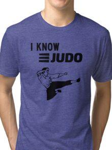 I Know Judo!!!  Tri-blend T-Shirt