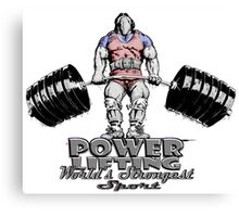 POWERLIFTING WORLD'S STRONGEST SPORT Canvas Print
