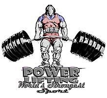 POWERLIFTING WORLD'S STRONGEST SPORT Photographic Print