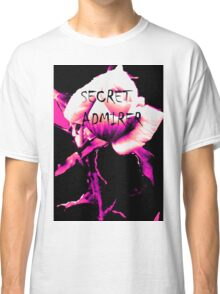 Secret Admirer Classic T-Shirt