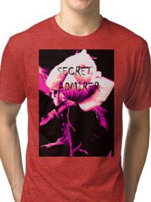 Secret Admirer Tri-blend T-Shirt