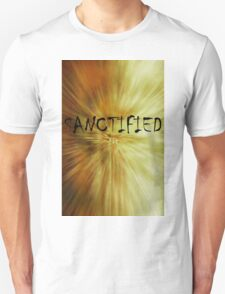 Sanctified Unisex T-Shirt