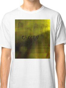 Chosen Classic T-Shirt