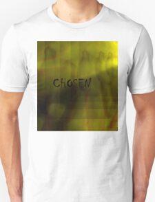 Chosen Unisex T-Shirt