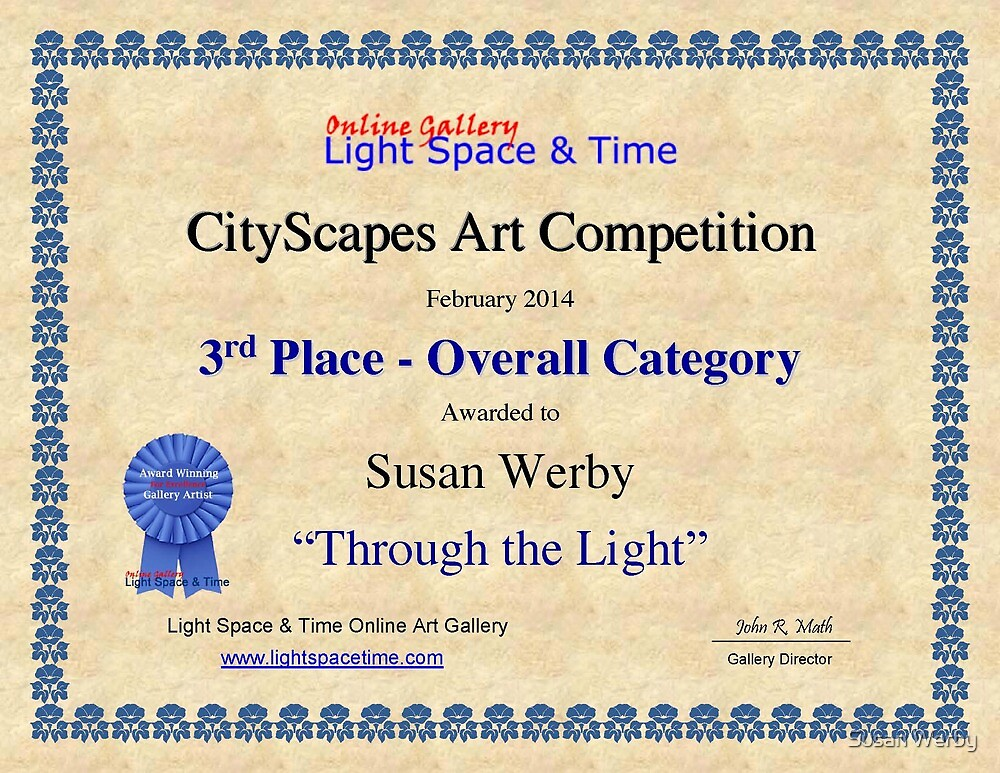 """3rd Place- Overall """"Cityscapes""""Category- Through the Light by Susan Werby"""