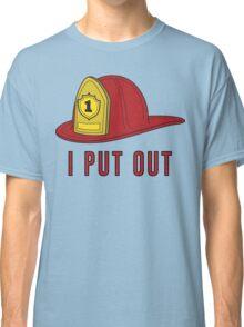 I Put Out Classic T-Shirt