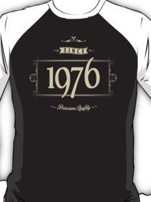 Since 1976 (Cream&Choco) T-Shirt