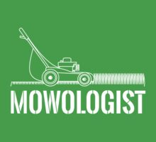 Mowologist by careers