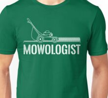 Mowologist Unisex T-Shirt