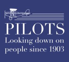 Pilots - Looking Down On People Since 1903 by careers