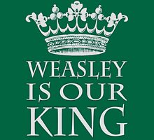 Weasley Is Our King (Slytherine) Unisex T-Shirt