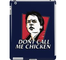 Don't call me chicken iPad Case/Skin