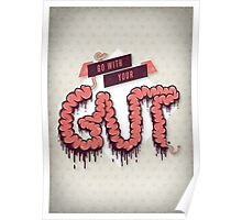 Go With Your Gut Poster