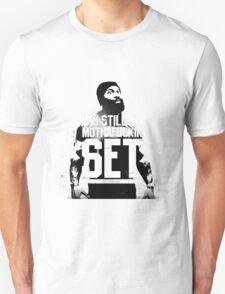 It's Still Yo Muthafuckin SET T-Shirt
