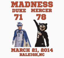 March Madness Mercer Bears Beats Duke Mascot T Shirt by xdurango