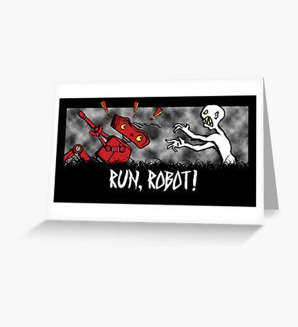Run, Robot! Greeting Card