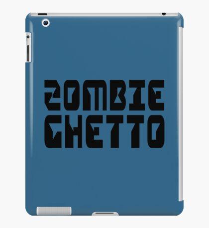 ZOMBIE GHETTO by Zombie Ghetto iPad Case/Skin