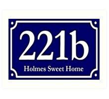 221b - Holmes Sweet Home Art Print