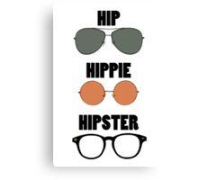 Hip Hippie Hipster Canvas Print