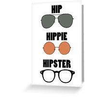 Hip Hippie Hipster Greeting Card