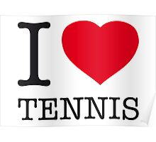 I ♥ TENNIS Poster