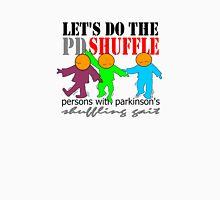 Let's do the PD shuffle Unisex T-Shirt