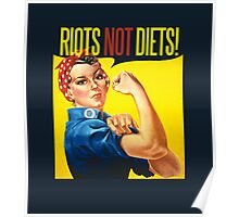 RIOTS not DIETS Poster