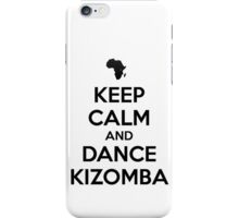 Keep calm and dance kizomba iPhone Case/Skin