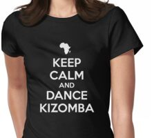 Keep calm and dance kizomba Womens Fitted T-Shirt