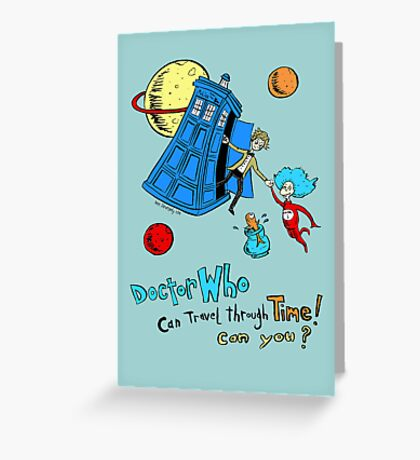 Dirk Strangely's Dr. Seuss style Doctor Who Greeting Card