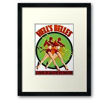 Hell's Belles Framed Print