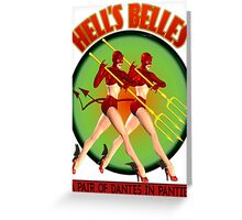 Hell's Belles Greeting Card